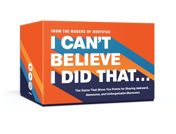 "A set of the card game ""I Can't Believe I Did That"" from the makers of Mortified is shown with the subtitle: 'The game that gives you points for sharing awkward, awesome, and unforgettable memories.'"